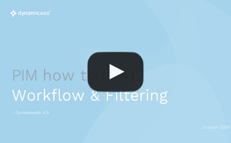 PIM how to: Workflow & Filtering om overzicht & governance te optimaliseren